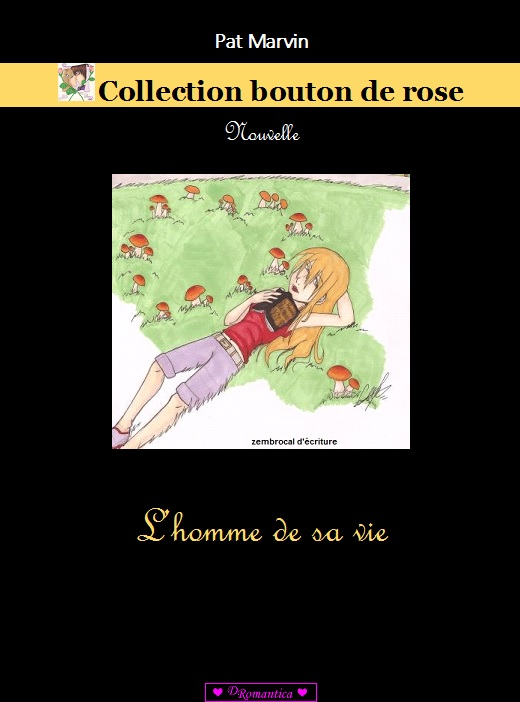 L homme de sa vie collection bouton de rose